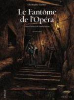 Le Fantôme de l'opéra T2, bd chez Gallimard de Gaultier