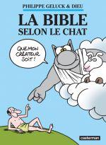Le chat T18 : La Bible selon le chat (0), bd chez Casterman de Geluck