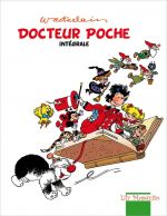 Docteur Poche T4 : Intégrale (0), bd chez Mosquito de Wasterlain