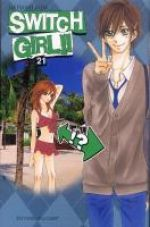 Switch girl  T21, manga chez Delcourt de Aida