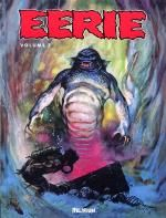 Eerie T2, comics chez Délirium de Goodwin, Pearson, Tennis, Craig, Adams, Grandenetti, Severin, Adkins, Ditko, McWilliams, Jones, Colan, Mastroserio, Orlando, Frazetta
