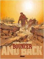 Bouncer – cycle 3, T9 : And back (0), bd chez Glénat de Jodorowsky, Boucq, Boucq