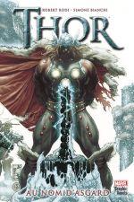 Thor - Au nom d'Asgard, comics chez Panini Comics de Rodi, Silvestri, Bianchi, Peruzzi