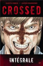 Crossed, comics chez Milady Graphics de Ennis, Burrows, Juanmar, Waller