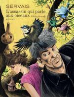 L'assassin qui parle aux oiseaux, bd chez Dupuis de Servais, Raives