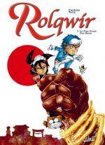 Rolqwir T2 : Le plus grand des héros (0), bd chez Soleil de Torta, Cardona