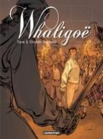 Whaligoë T2, bd chez Casterman de Yann, Augustin