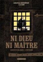 Ni dieu ni maître, bd chez Casterman de Le Roy, Renart