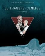 Le Transperceneige, bd chez Casterman de Legrand, Lob, Rochette