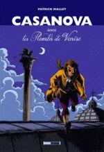 Casanova, sous les Plombs de Venise, bd chez Treize étrange de Mallet