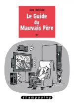 Le Guide du mauvais père T2, bd chez Delcourt de Delisle