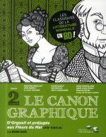 Le  canon graphique T2 : D'Orgueil et préjugés aux Fleurs du mal (0), comics chez Editions Télémaque de Collectif