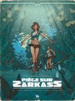 Piège sur Zarkass T2 : New Pondichery mon amour (0), bd chez Ankama de Yann, Cassegrain