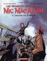 Mic Mac Adam T4 : L'amazone des ténèbres (0), bd chez Dargaud de Runberg, Brunschwig, Benn, Lerolle