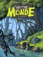 Un autre monde T1 : Le passage, bd chez Paquet de Hautière, Le Sourd, Sabater