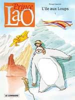 Prince Lao T1 : L'île aux loups (0), bd chez Le Lombard de Gauckler, Ngam