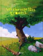 Les chaussettes trouées T1 : La guerre du slip (0), bd chez Emmanuel Proust Editions de Tarek, Batist