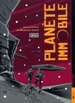 Une aventure de Benjamin Jamet T2 : Planète immobile (0), bd chez Carabas de Dave
