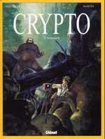 Crypto T3 : Sasquatch (0), bd chez Glénat de Menvielle, Martin