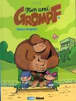 Mon ami Grompf T3 : Coeur de géant (0), bd chez Glénat de Nob