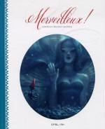 Merveilleux ! Contes et légendes illustrés, bd chez Ankama de Collectif, Amoretti, Almanza, Sandoval