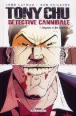 Tony Chu, détective cannibale T7 : Dégouts et des douleurs (0), comics chez Delcourt de Layman, Guillory
