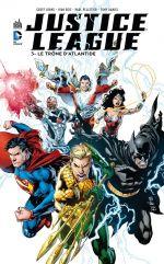Justice League – New 52, T3 : Le trône d'Atlantis (0), comics chez Urban Comics de Lemire, Johns, Reis, Daniel, Walker, Alquiza, Pelletier, Woods, Morey, Ramos, Reis, Aviña