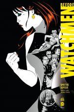 Before Watchmen T4 : Spectre Soyeux (0), comics chez Urban Comics de Cooke, Conner, Mounts
