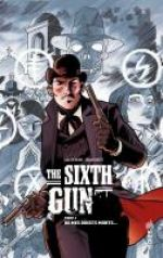 The Sixth Gun T1 : De mes doigts morts (0), comics chez Urban Comics de Bunn, Hurtt, Crabtree