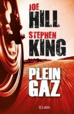 Plein gaz, comics chez JC Lattès de King, Joe Hill
