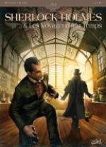 Sherlock Holmes et les voyageurs du temps T1 : La trame (0), bd chez Soleil de Cordurié, Laci, Gonzalbo, Rossbach