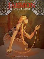Jaemon T3 : La Corde d'or (0), bd chez Les Humanoïdes Associés de Paris, Tenuta, Notaro, Taramon, Xin