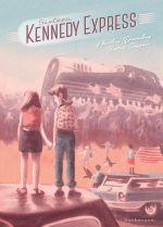 Sixteen Kennedy Express, bd chez Sarbacane de Ducoudray, Quignon