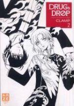 Drug and drop T2, manga chez Kazé manga de Clamp