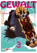 Gewalt T3, manga chez Bamboo de Kôno