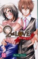 2nd love - once upon a lie  T2, manga chez Kazé manga de Hata