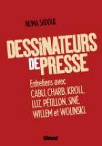 Dessinateurs de presse, bd chez Glénat de Sadoul, Luz, Pétillon, Kroll, Charb, Cabu, Willem, Wolinski, Siné