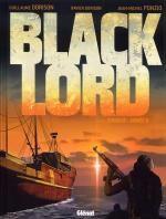 Black Lord T1 : Somalie : année 0. (0), bd chez Glénat de Dorison, Dorison, Dellac, Ponzio