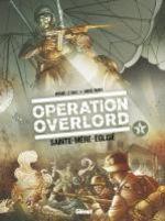 Opération Overlord T1 : Sainte-Mère-Eglise (0), bd chez Glénat de Le Galli, Fabbri, Netizi