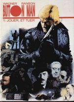 Button Man T1 : Jouer, et tuer (0), comics chez Arboris de Wagner, Ranson