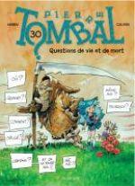 Pierre Tombal T30 : Questions de vie et de mort (0), bd chez Dupuis de Cauvin, Hardy