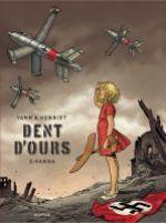 Dent d'ours – cycle 1, T2 : Hanna (0), bd chez Dupuis de Yann, Henriet, Usagi