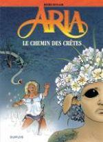 Aria T36 : Le chemin des crêtes (0), bd chez Dupuis de Weyland, Weyland