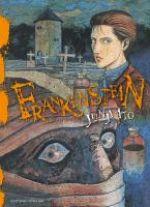 Frankenstein, manga chez Tonkam de Ito