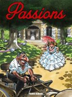 Passions, bd chez Fluide Glacial de Goossens