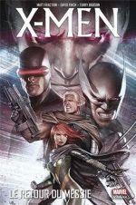 X-Men : Le retour du messie (0), comics chez Panini Comics de Kyle, Fraction, Wells, Yost, Carey, Roberson, Dodson, Ribic, Choi, Finch, Land, Immonen, Fox, Ponsor, Reber, Steigerwald, Oback, Granov