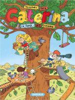 Caterina T1 : Le gang des chevelus (0), bd chez Dargaud de Tota