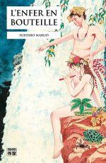 L'enfer en bouteille, manga chez Casterman de Maruo