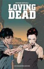 Loving dead, comics chez Les Humanoïdes Associés de Raffaele