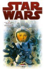 Star Wars T2 : Haute trahison (0), comics chez Delcourt de Wood, d' Anda, Kelly, Eltaeb, Fleming